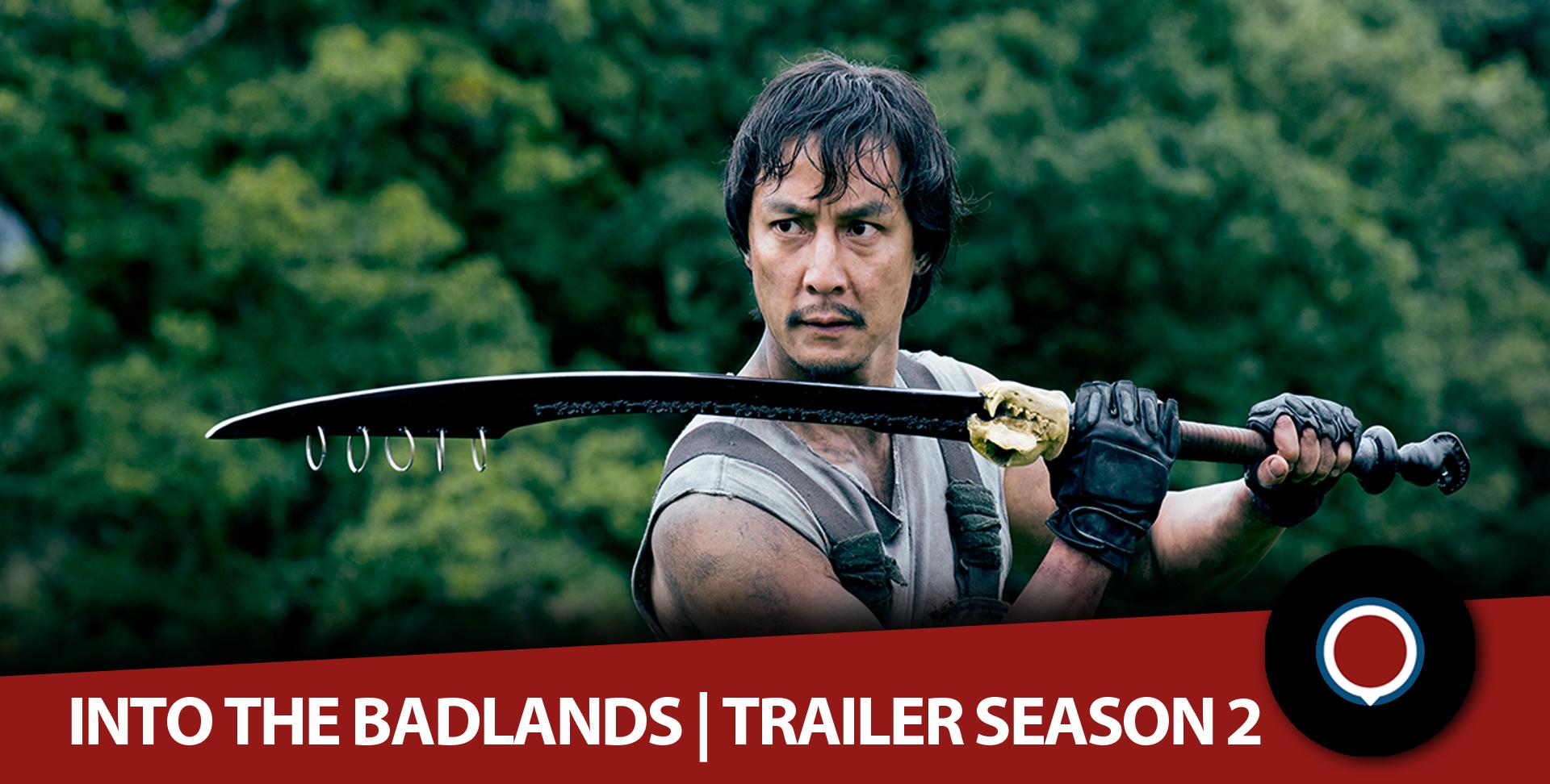 into the badlands trailer